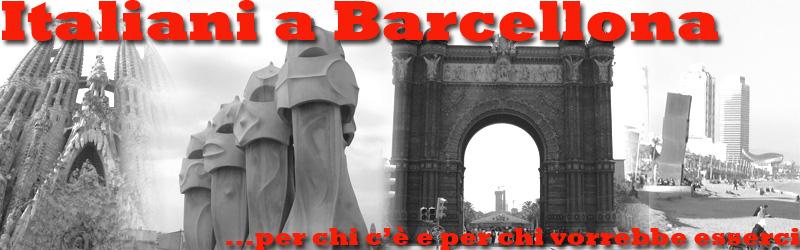 Italiani A Barcellona Cercare Lavoro A Barcellona Il Sito Degli
